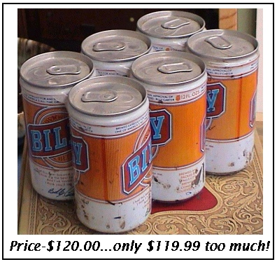 A six pack of Billy that is way over priced!