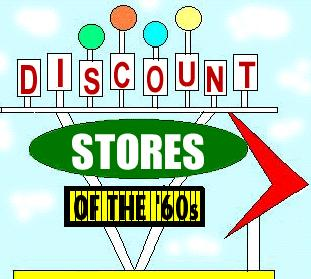 Discount Stores of the 1960s.